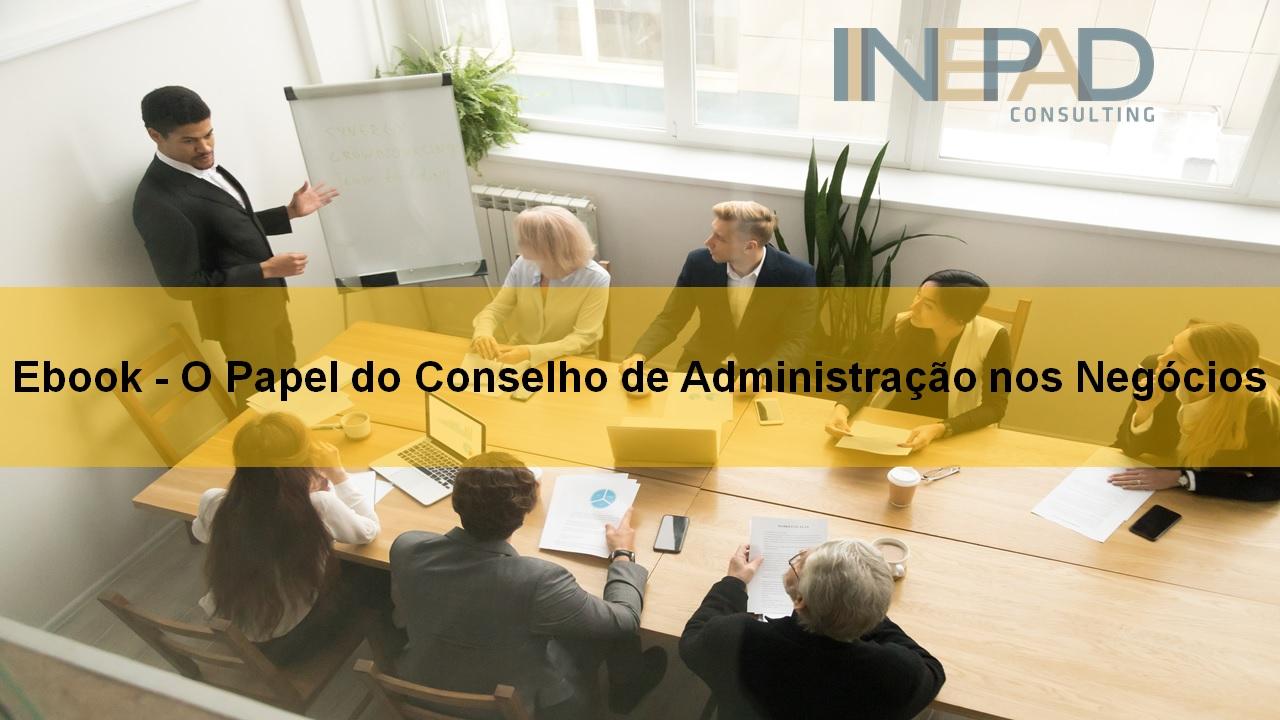 O Papel De Um Conselho De Administração Nos Negócios